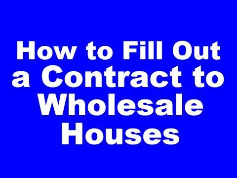 How to Fill out a Real Estate Contract for Wholesaling Houses | Flipping...