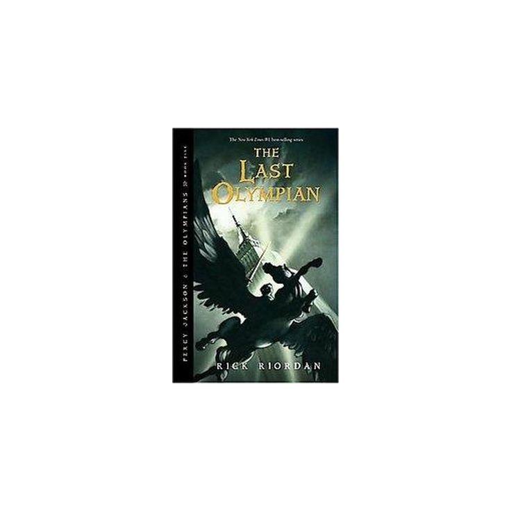 The Last Olympian ( Percy Jackson and the Olympians) (Reprint) (Paperback) by Rick Riordan