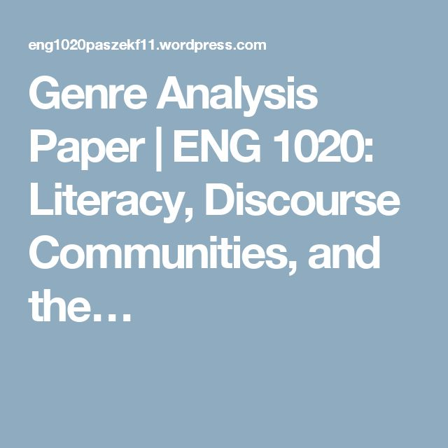 eng 101 genre analysis Final reflective memo/preface for your english 101-h portfolio   genre analysis assignment  researched analysis.