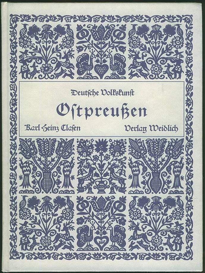 Volkskunst Ostpreußen 1926 Tracht Architektur Handwerk Heimatbuch Chronik Kunst