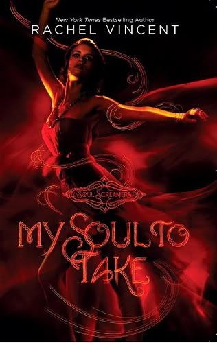 My Soul to Take by Rachel Vincent book 1 Soul Screamers series