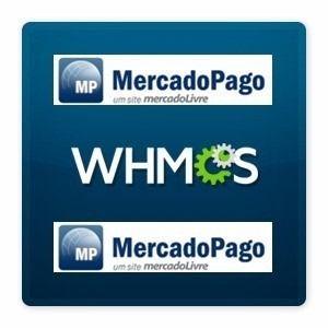Modulo De Pagamento Para Whmcs Mercado Pago - R$ 15,00
