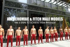 The 5 Steps To Achieve An Abercrombie & Fitch Male Model Body