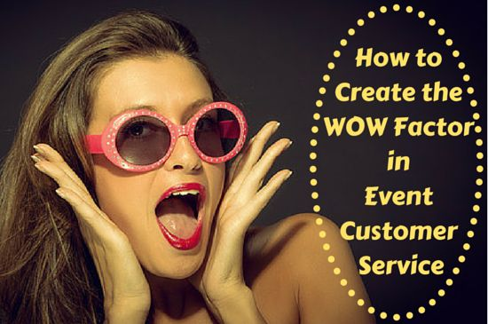 A happy customer (attendee) is often a returning customer (repeat attendee). This post looks at how to create the WOW factor in event customer service. Ensure your event is memorable for all the right reasons and to keep your guests happy, loyal and most importantly coming back to your...