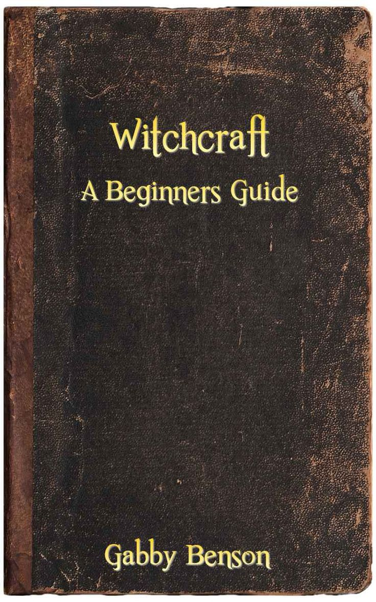 15 Witchcraft: Beginners Guide To