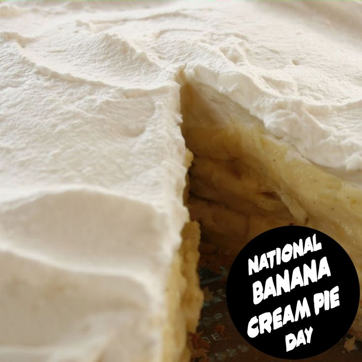 National Banana Cream Pie Day March 2, 2020 in 2020