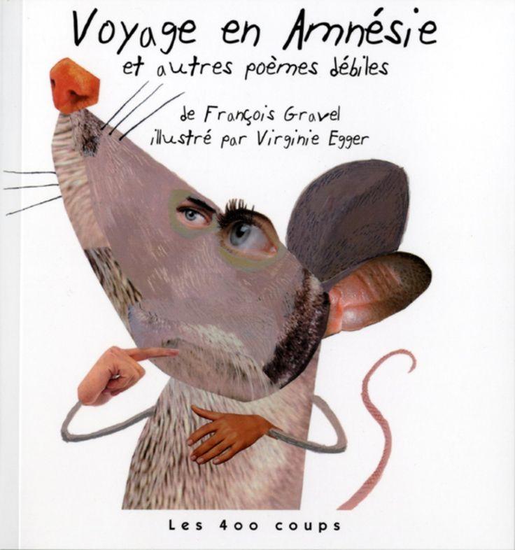Voyage en Amnésie et autres poèmes débiles | Jeunesse | Contes/Poésie/Théâtre | leslibraires.ca