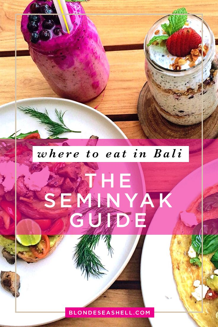 Where to eat in Bali. The ultimate guide for Seminyak