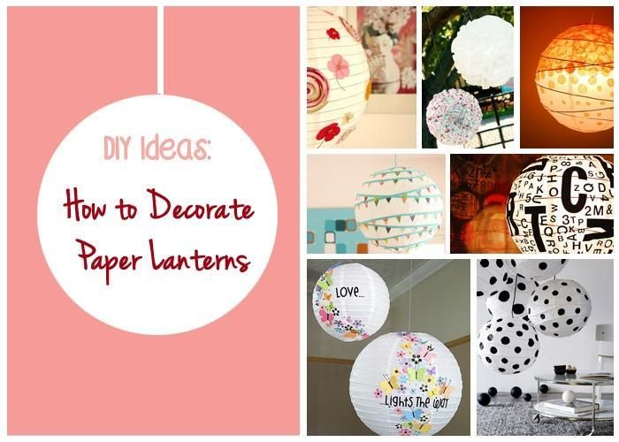 Diy Ideas How To Decorate Paper Lanterns Groovies Pinterest And
