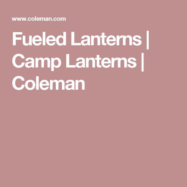 Fueled Lanterns | Camp Lanterns | Coleman