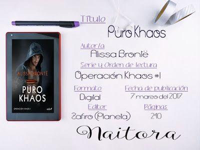 Locas del romance: Puro Khaos (Operación Khaos #1, Alissa Brontë)