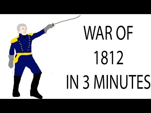 War of 1812 | 3 Minute History - YouTube