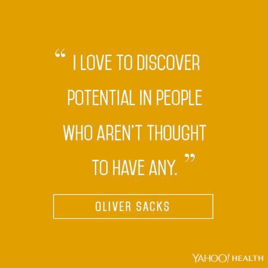 Oliver Sacks on potential.