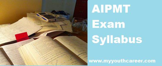 AIPMT Exams Syllabus 2014,latest AIPMT Exams Syllabus 2014,Exam pattern for AIPMT 2014,AIPMT exam pattern 2014,AIPMT Exam syllabus & Exam pa...