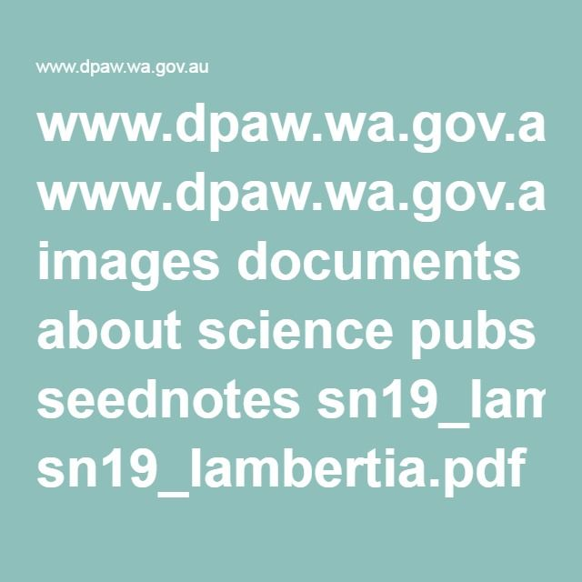 www.dpaw.wa.gov.au images documents about science pubs seednotes sn19_lambertia.pdf