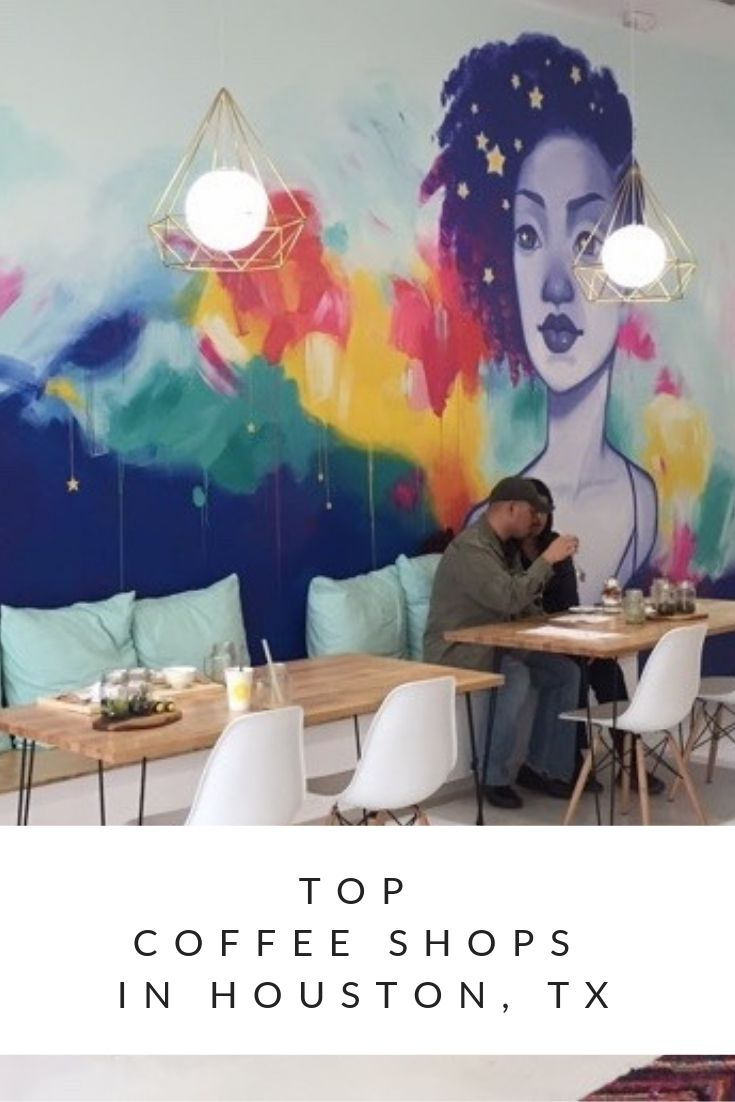 Top Coffee Shops In Houston Texas Houston Coffee Shops Cute Coffee Shop Honey Art