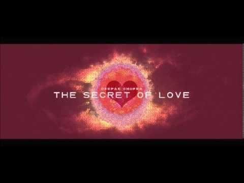 Deepak Chopra (FULL) Guided Meditation The Secret of Love