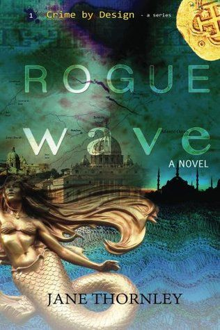 Warrior Woman Winmill: Rogue Wave. By  Jane Thornley. Suspense.  My Revie...