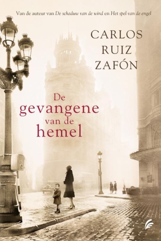 Carlos Ruiz Zafón / De gevangene van de hemel: boek over Boeken en Barcelona. Heerlijk om in de Spaanse sfeer te komen.