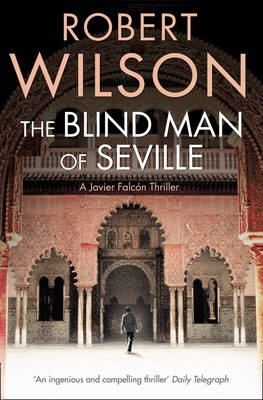 The first in Robert Wilson's Seville series, featuring the tortured detective Javier Falcon. A man is bound, gagged and dead in front of his television.The terrible self-inflicted wounds tell of his violent struggle to avoid some unseen horror. On the screen? In his head? What could make a man do that to himself? It's Easter week in Seville, a time of passion and processions. Epub or paperback only £4.99 with free shipping to Spain and UK!