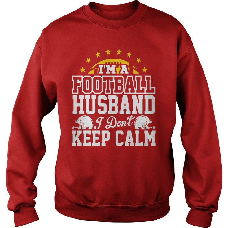 I'm A Football Husband I Don't Keep Calm T-Shirt #gift #ideas #Popular #Everything #Videos #Shop #Animals #pets #Architecture #Art #Cars #motorcycles #Celebrities #DIY #crafts #Design #Education #Entertainment #Food #drink #Gardening #Geek #Hair #beauty #Health #fitness #History #Holidays #events #Home decor #Humor #Illustrations #posters #Kids #parenting #Men #Outdoors #Photography #Products #Quotes #Science #nature #Sports #Tattoos #Technology #Travel #Weddings #Women