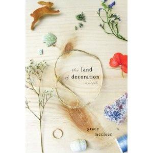 The Land Of Decoration: A Novel