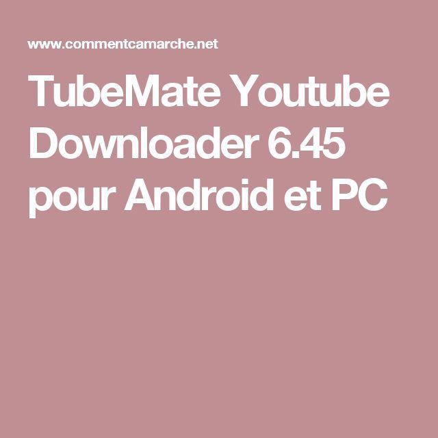 TUBEMATE UPTODOWN TÉLÉCHARGER 2.2.5