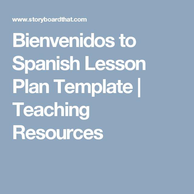 Bienvenidos to Spanish Lesson Plan Template | Teaching Resources