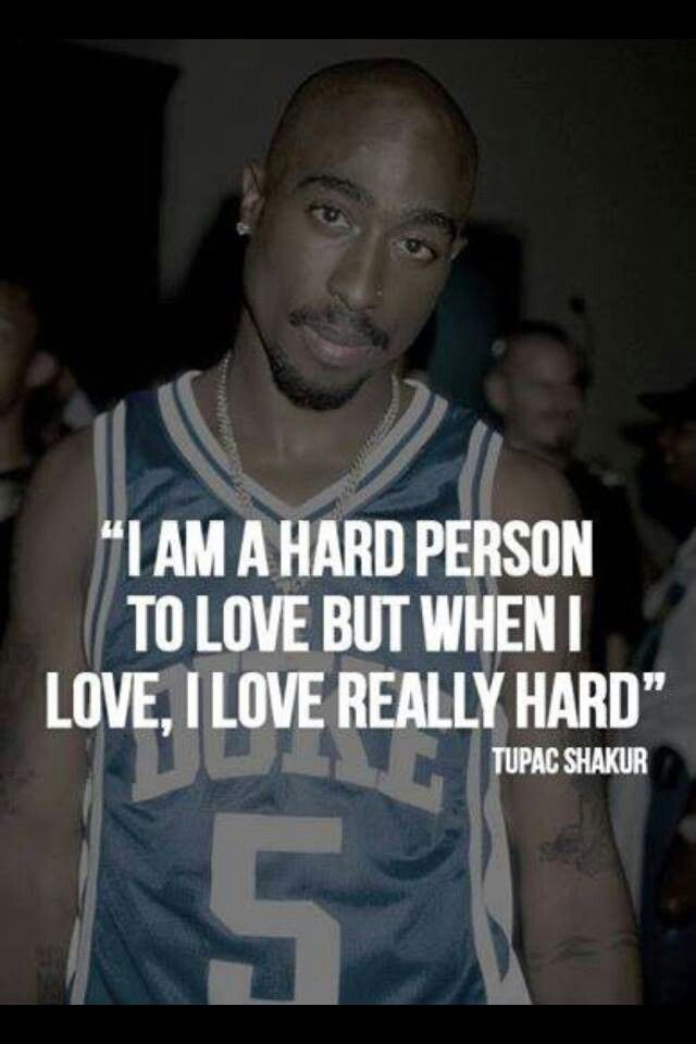 Tupac Love Quotes Prepossessing 13 Best Tupac Images On Pinterest  2Pac Quotes Tupac Quotes And