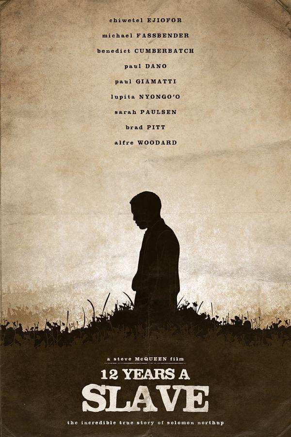 12 years a slave (2013) - Steve McQueen
