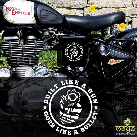 Built like a gun goes like a bullet custom sticker for royal enfield bullet