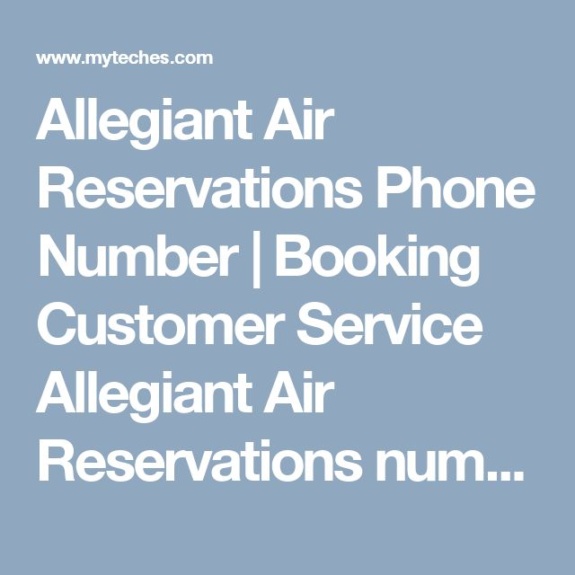 Allegiant Air Reservations Phone Number | Booking Customer Service  Allegiant Air Reservations number for cheap flight booking customer service.