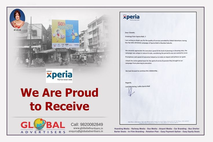 Global Advertisers is proud to receive the letter of appreciation from Lodha Xperia Mall for the quality of services, execution speed and the level of media planning during the outdoor campaign!  #Hoardings #Billboards #Awards