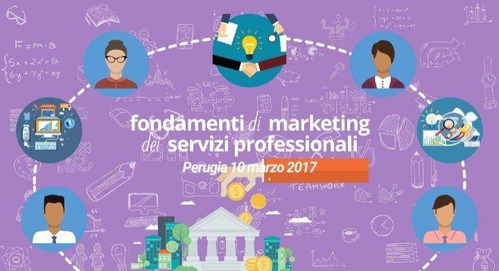 Fondamenti di Marketing dei Servizi Professionali - Edizione di Perugia @ Perugia - 10-Marzo https://www.evensi.it/fondamenti-di-marketing-dei-servizi-professionali-edizione/188229714