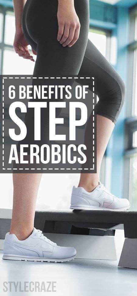 6 Amazing Benefits Of Step #Aerobics #HealthTips #Fitness