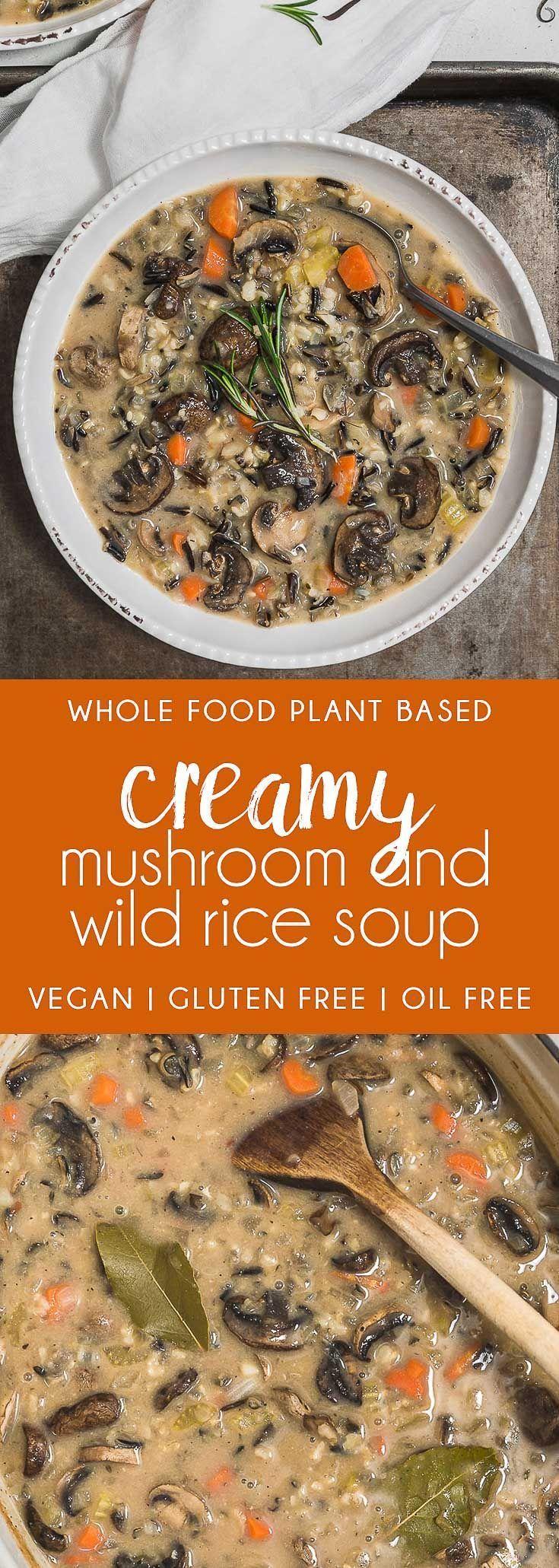 COZY and FLAVORFUL Creamy Mushroom and Wild Rice Soup! Healthy and satisfying! #vegan #glutenfree #oilfree #soup #mushroom #wildrice #plantbased #refinedsugarfree #healthy #healthyvegan #monkeyandmekitchenadventures #recipe