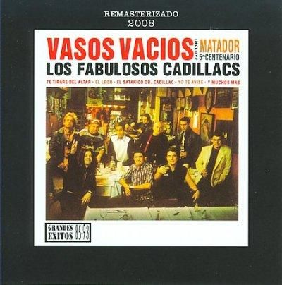 Los Fabulosos Cadillacs - Vasos Vacios