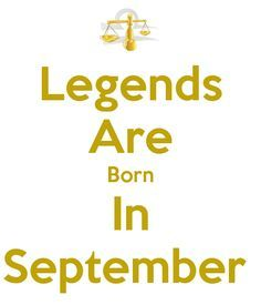 Legends Are Born In September - KEEP CALM AND CARRY ON Image Generator