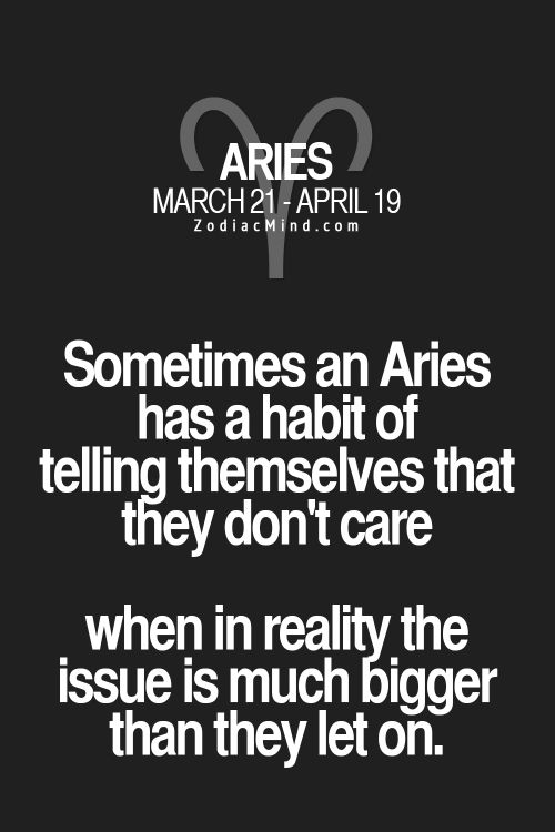 Aries...THIS IS SO VERY TRUE! AND EVEN THO...WE STILL KEEP IT PUSHIN'!!