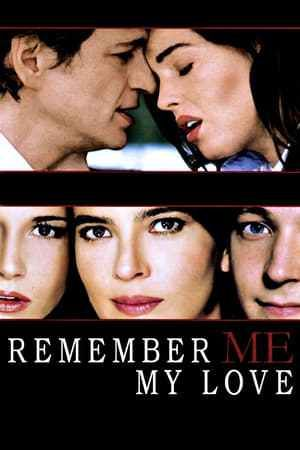 download remember me my love full movie
