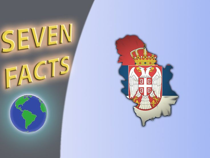 7 Facts about Serbia