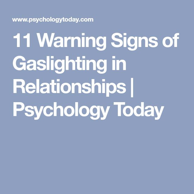 11 Warning Signs of Gaslighting in Relationships | Psychology Today