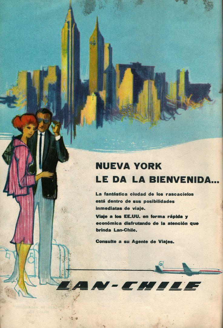 Nueva York le da la bienvenida. Viaje a los EE. UU en forma rápida y económica disfrutando de la atención que brinda Lan-Chile. Publicidad en Revista En Viaje N°381 de julio de 1965.