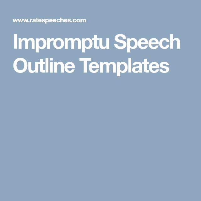 Impromptu Speech Outline Templates Public Speaking Speech