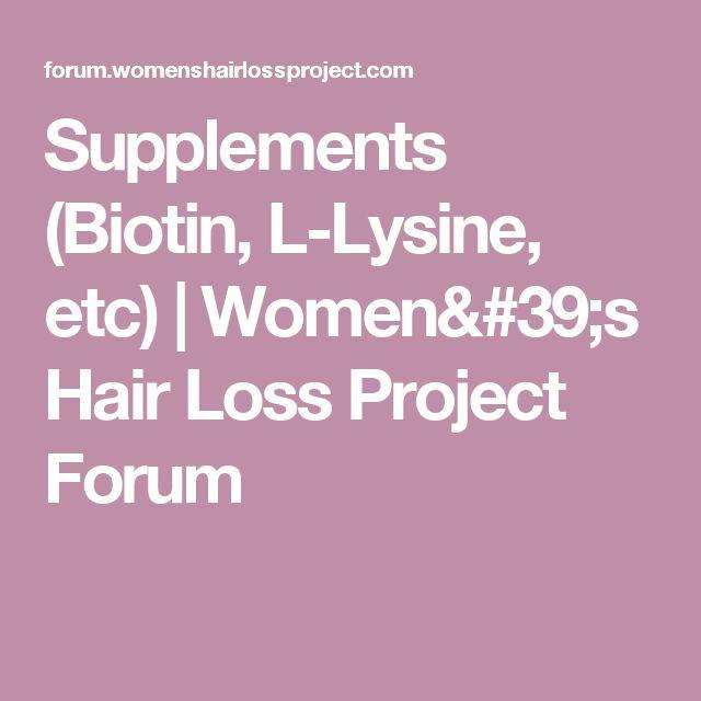 Supplements (Biotin, L-Lysine, etc) | Women's Hair Loss Project Forum