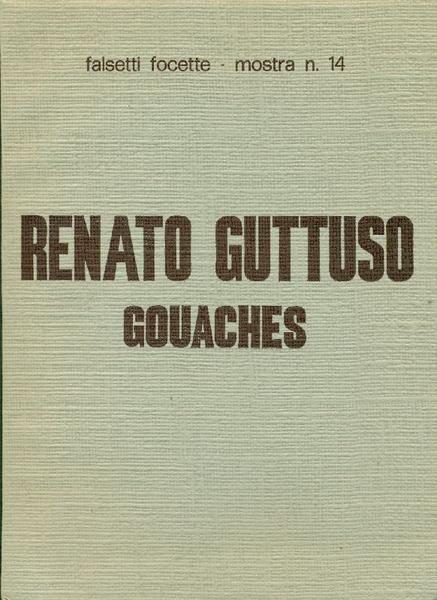 Renato Guttuso gouaches