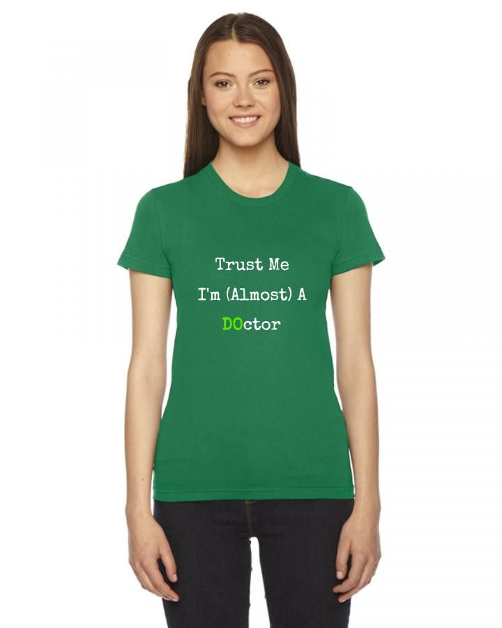 trust me i'm almost a do doctor funny Ladies Fitted T-Shirt