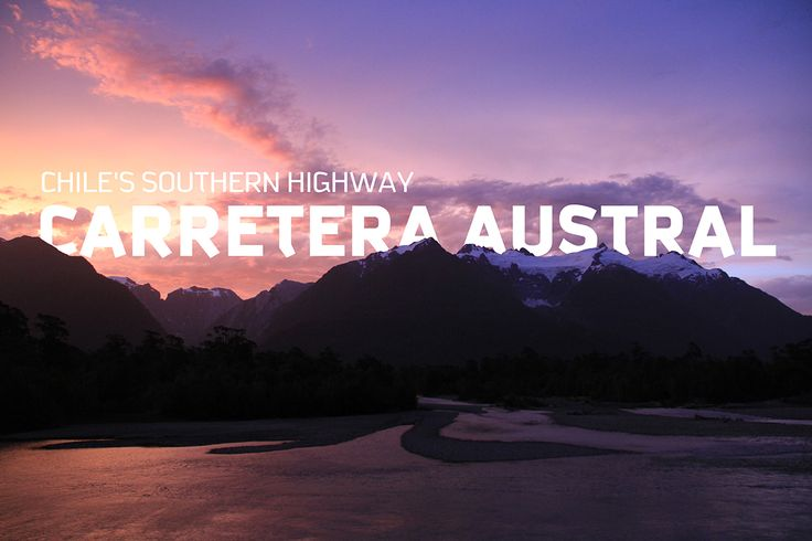 Carretera Austral on Behance