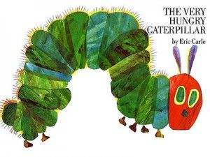 The very hungry caterpillar: The book follows a caterpillar as it eats its way through a wide variety of foodstuffs before pupating and emerging as a butterfly.