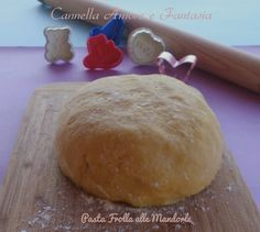 Pasta frolla alle mandorle ricetta base per torte e biscotti